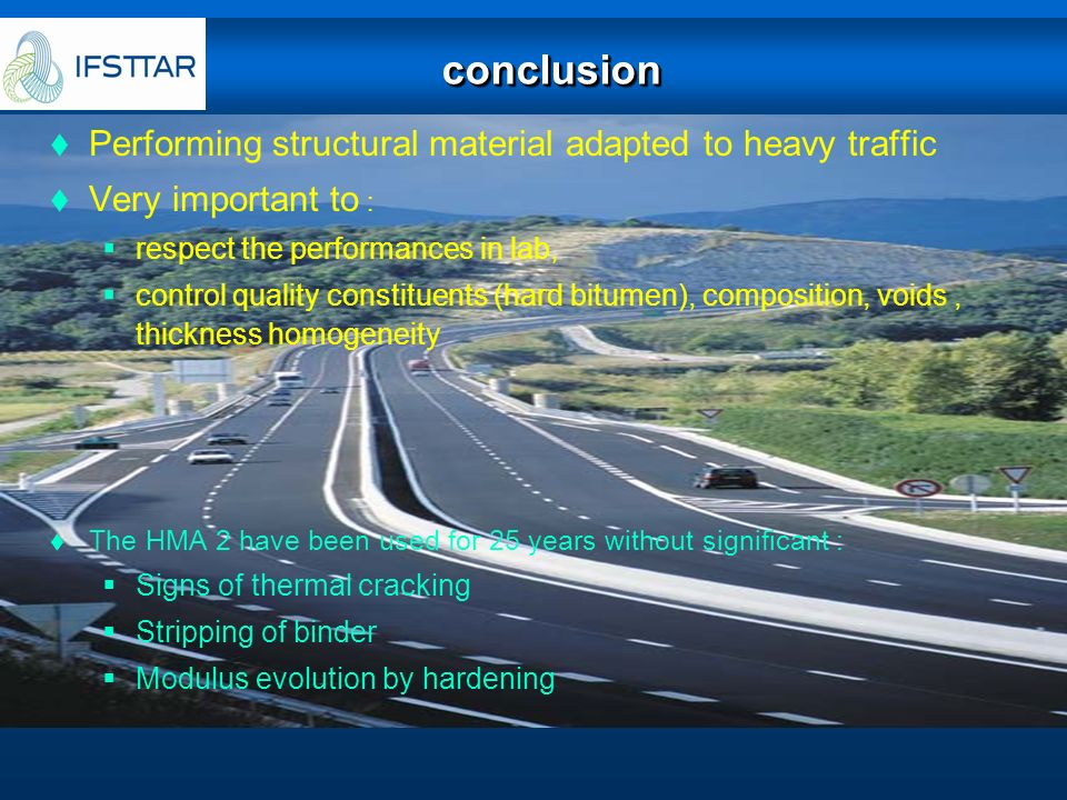 conclusion Performing structural material adapted to heavy traffic
