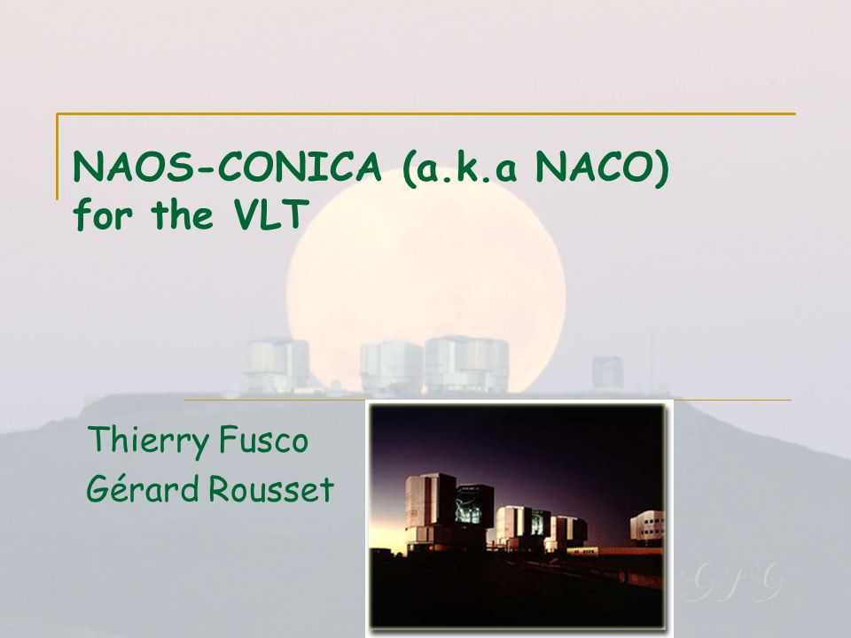 NAOS-CONICA (a.k.a NACO) for the VLT