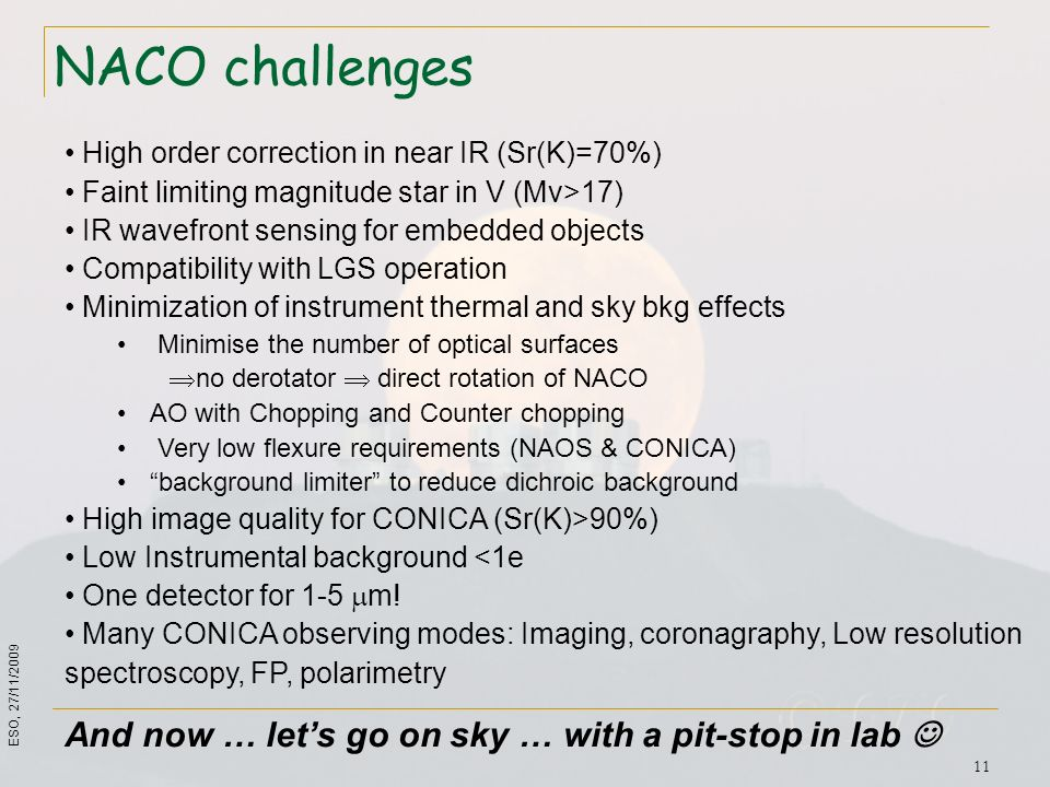 NACO challenges And now … let's go on sky … with a pit-stop in lab 