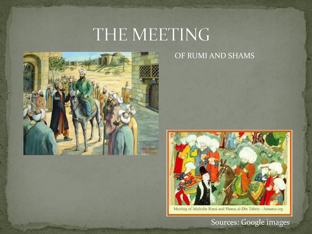 Rumi And Shams Mihika Saxena Ppt Download