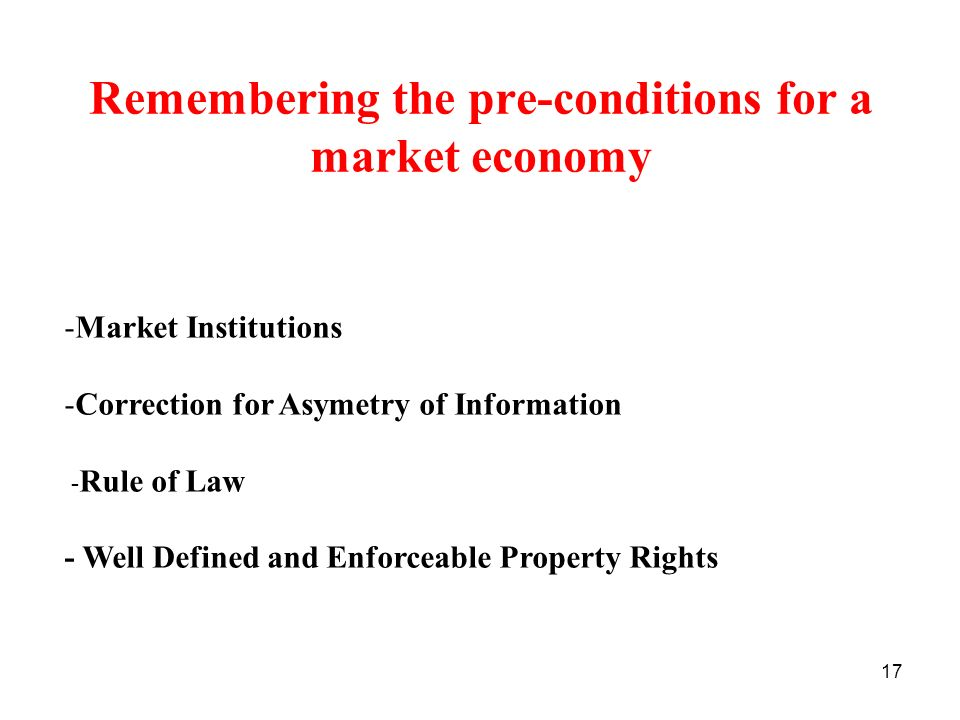Remembering the pre-conditions for a market economy