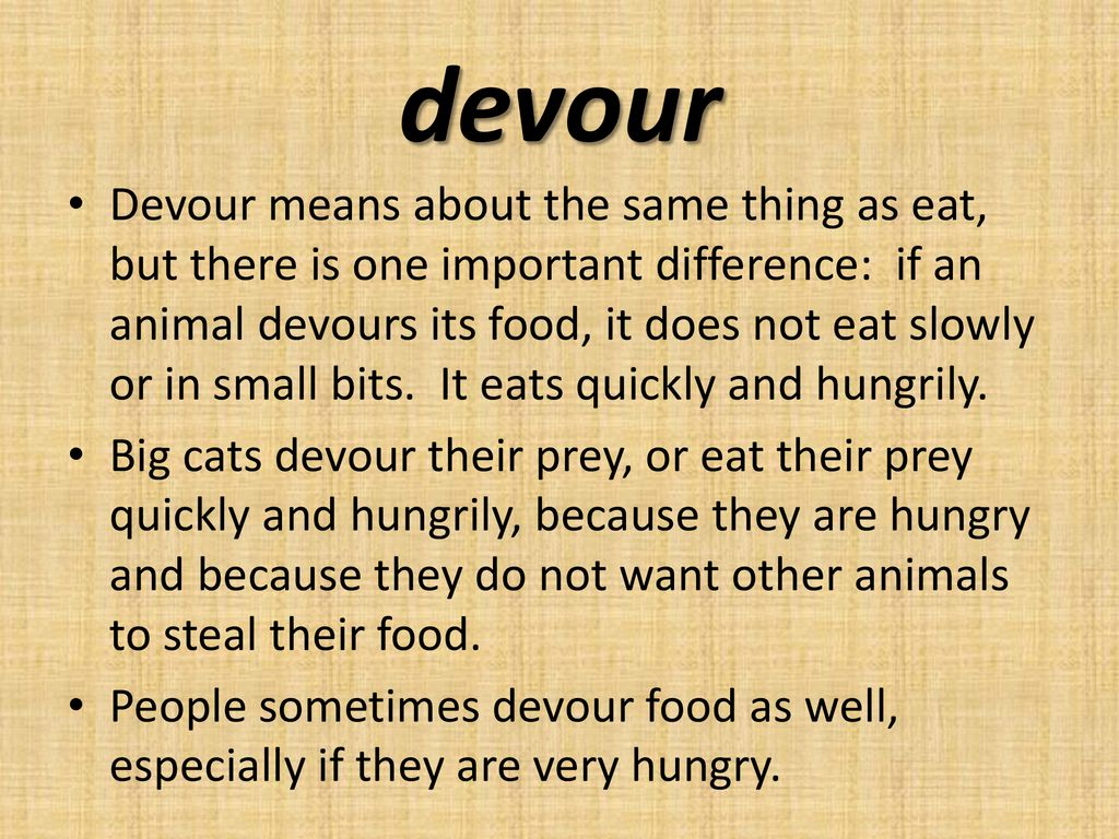 Fastest Devour Meaning