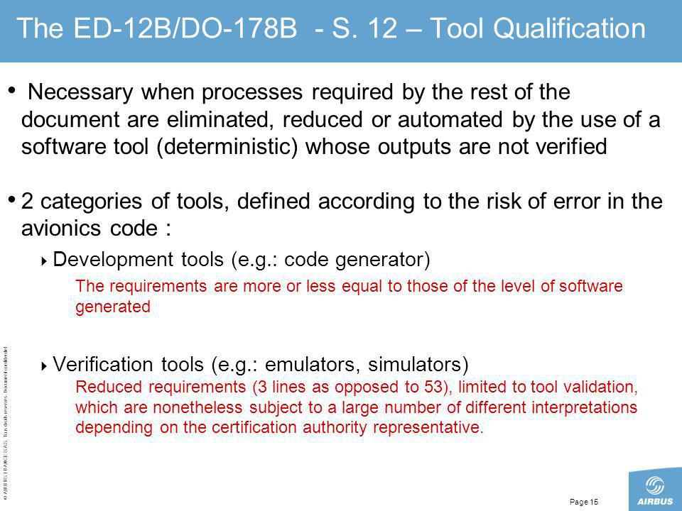 The ED-12B/DO-178B - S. 12 – Tool Qualification