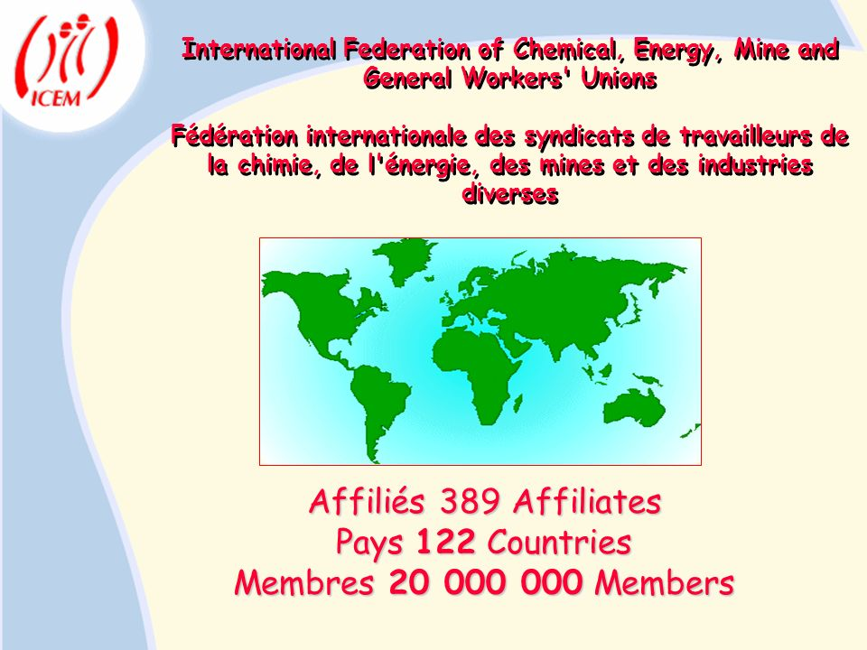 Affiliés 389 Affiliates Pays 122 Countries Membres Members