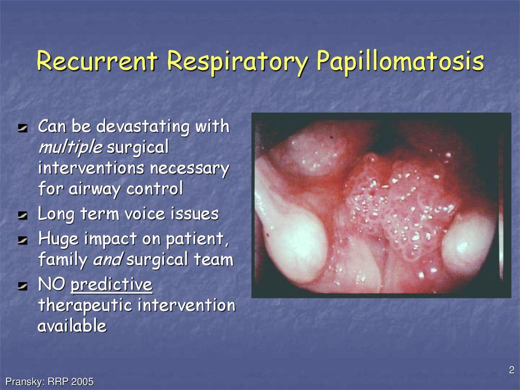 Human respiratory papillomatosis, Human respiratory papillomatosis