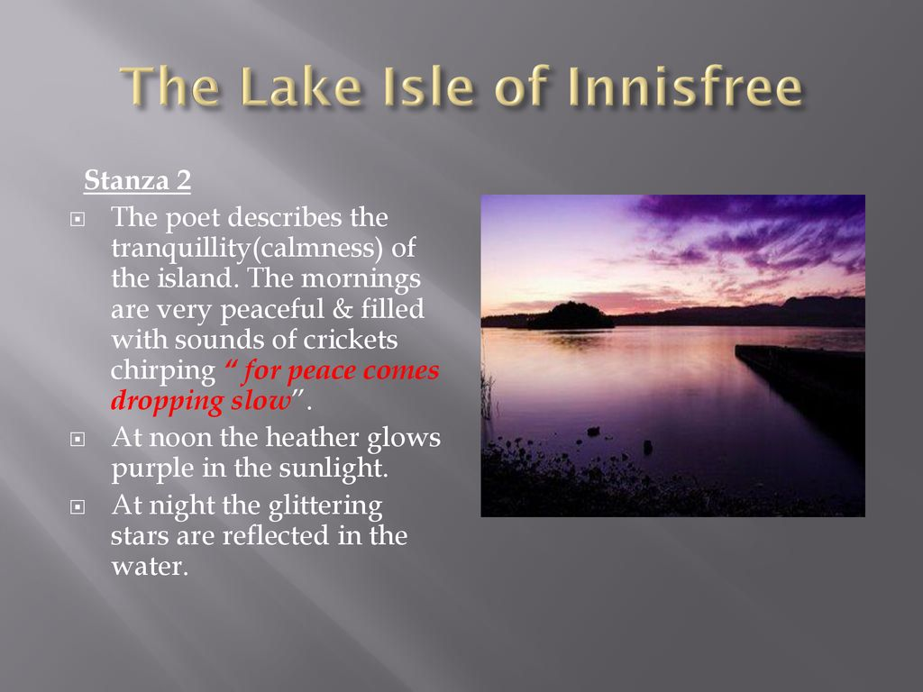 The Lake Isle Of Innisfree Ppt Download Paraphrase Poem