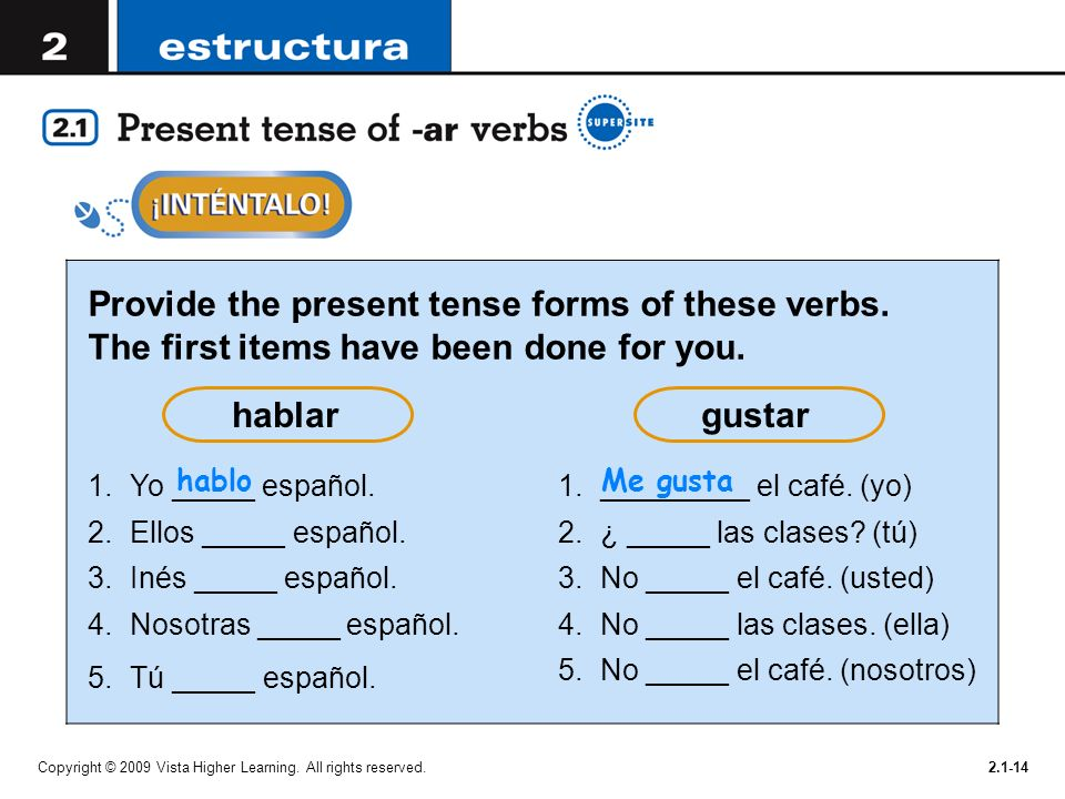 Provide the present tense forms of these verbs