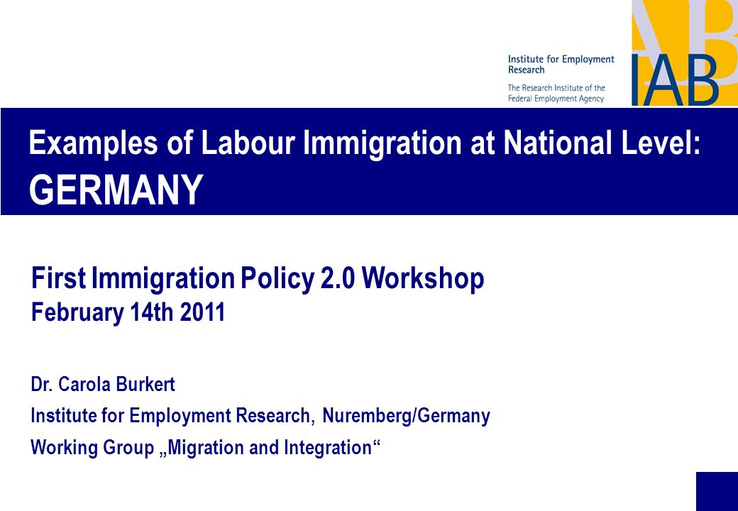 Examples of Labour Immigration at National Level: GERMANY