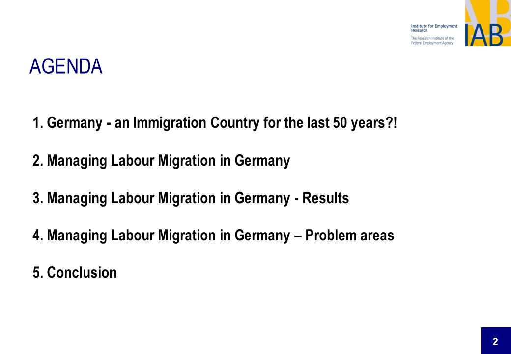AGENDA 1. Germany - an Immigration Country for the last 50 years !