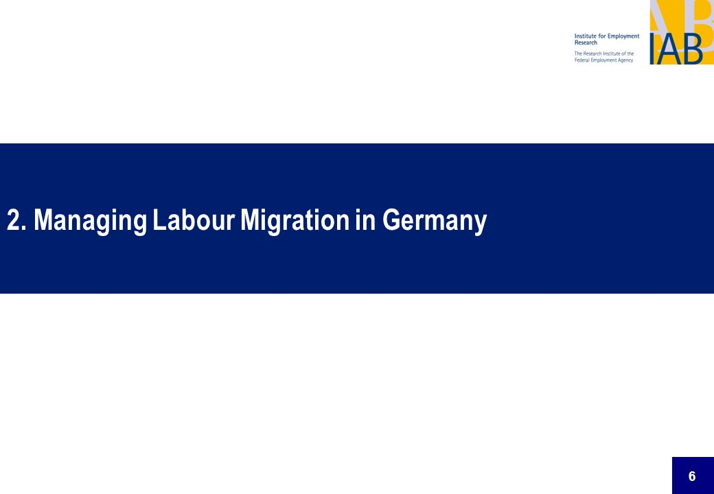 2. Managing Labour Migration in Germany