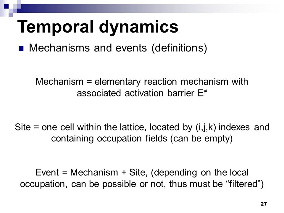 Temporal dynamics Mechanisms and events (definitions)