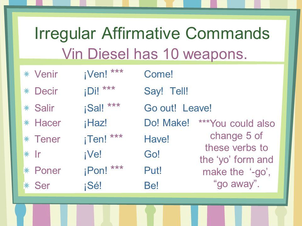 Irregular Affirmative Commands