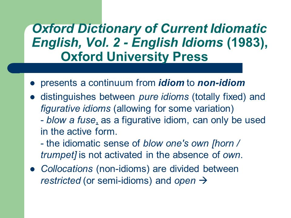 Oxford Dictionary of Current Idiomatic English, Vol