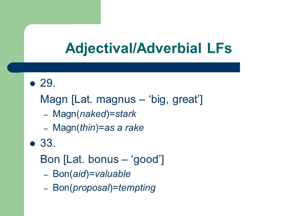 Adjectival/Adverbial LFs