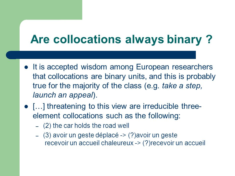 Are collocations always binary