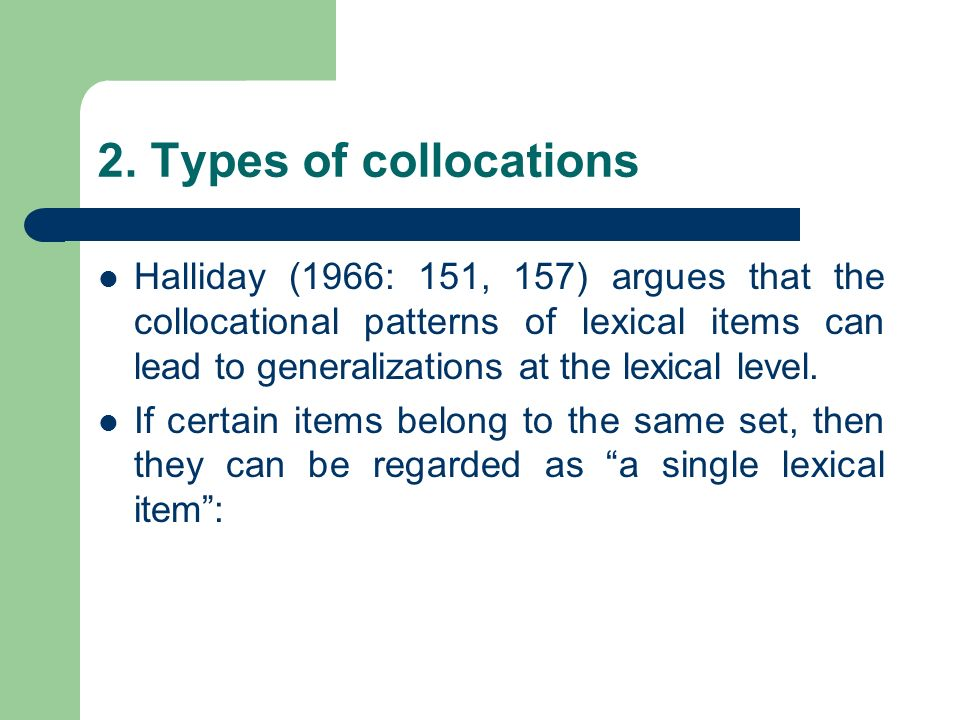 2. Types of collocations