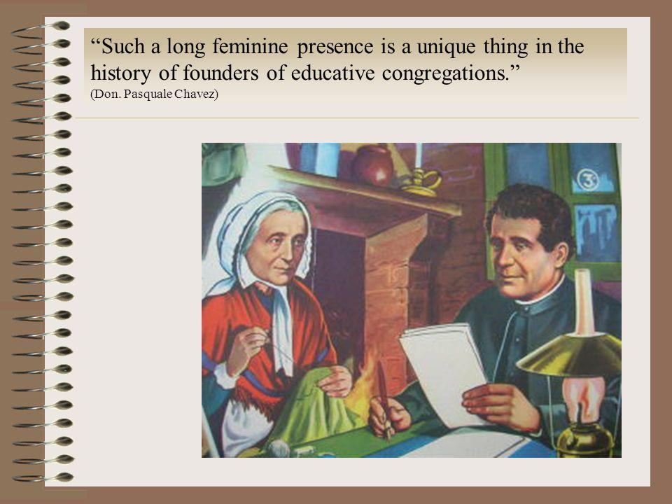 Such a long feminine presence is a unique thing in the history of founders of educative congregations.