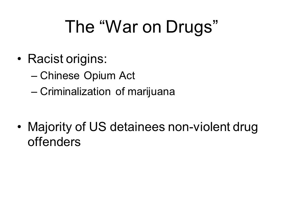 The War on Drugs Racist origins: