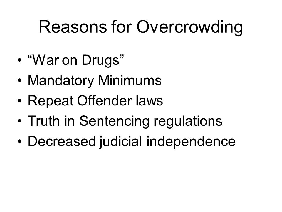 Reasons for Overcrowding