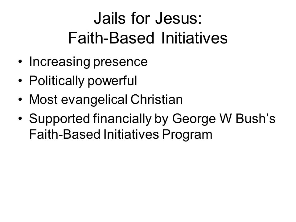 Jails for Jesus: Faith-Based Initiatives