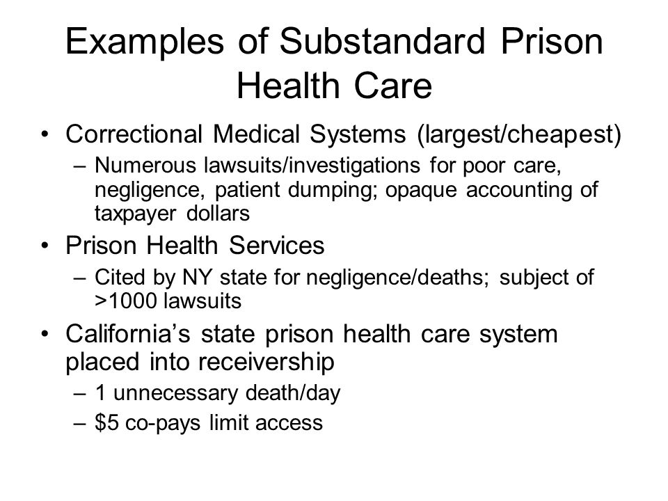 Examples of Substandard Prison Health Care