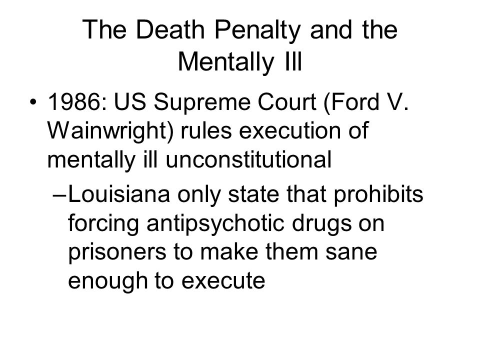 The Death Penalty and the Mentally Ill