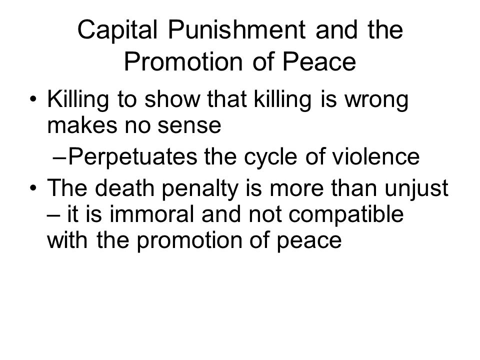 Capital Punishment and the Promotion of Peace