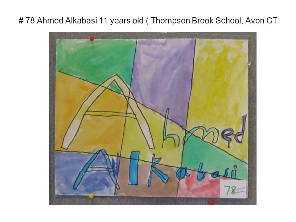 # 78 Ahmed Alkabasi 11 years old ( Thompson Brook School, Avon CT
