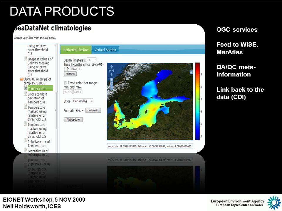 DATA PRODUCTS OGC services Feed to WISE, MarAtlas