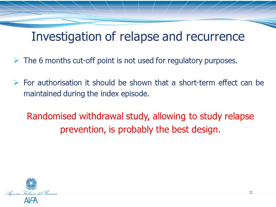 Investigation of relapse and recurrence