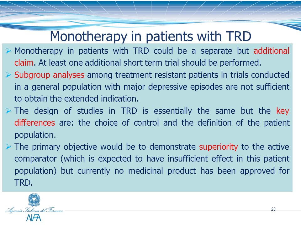 Monotherapy in patients with TRD