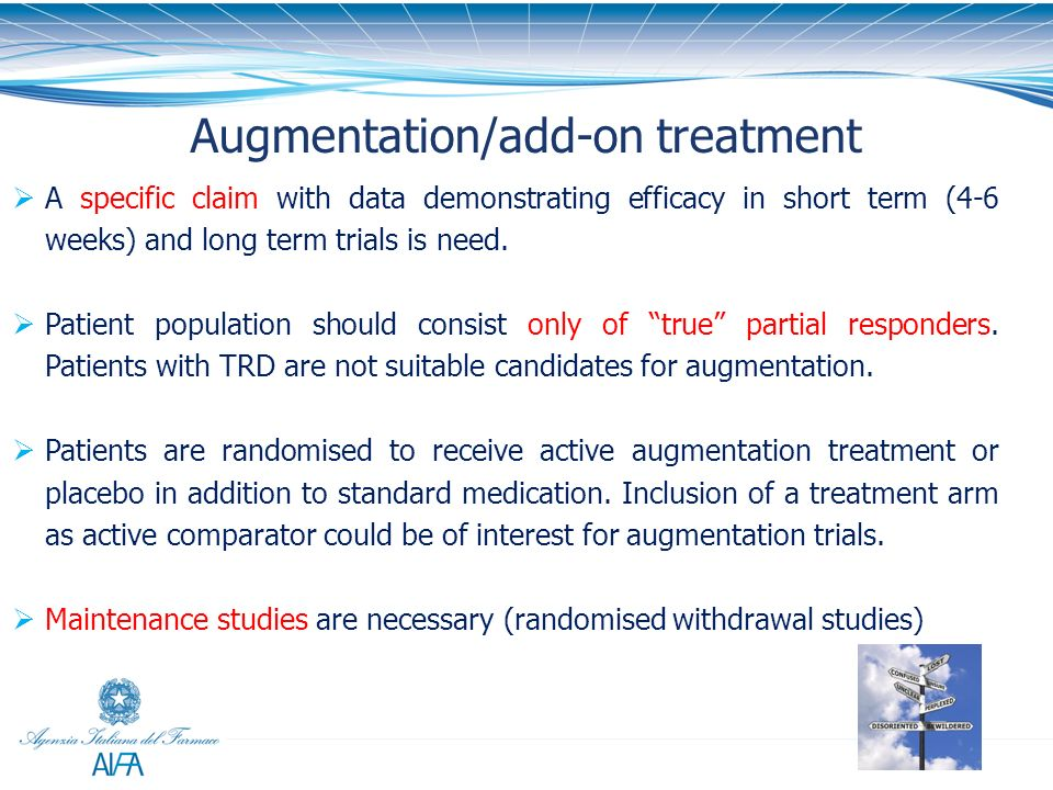 Augmentation/add-on treatment