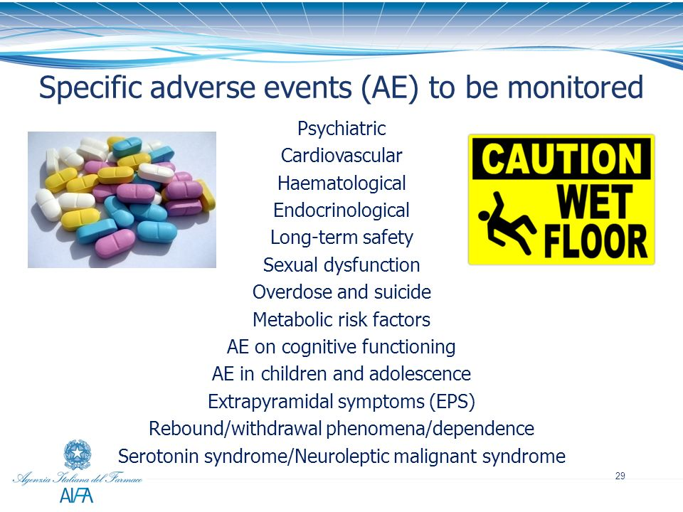 Specific adverse events (AE) to be monitored