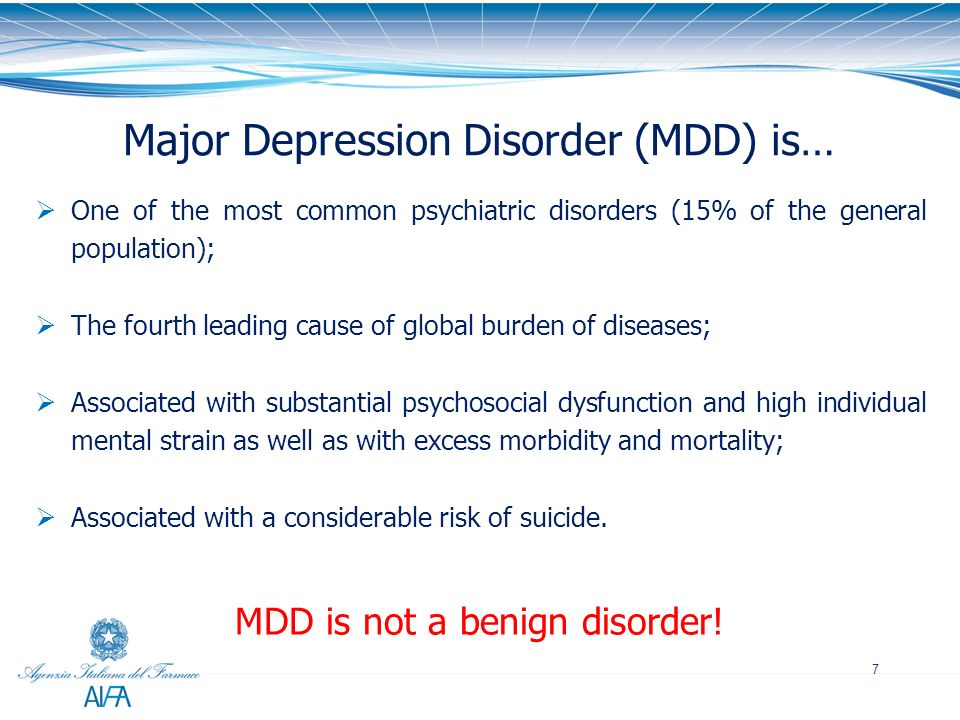 Major Depression Disorder (MDD) is…