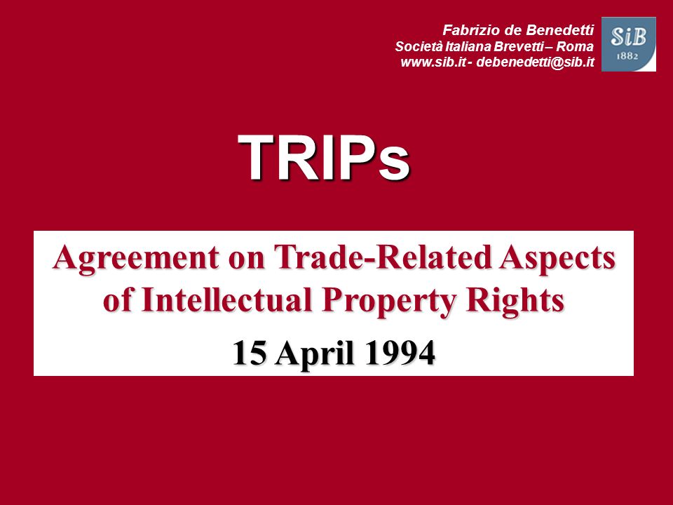 Agreement on Trade-Related Aspects of Intellectual Property Rights