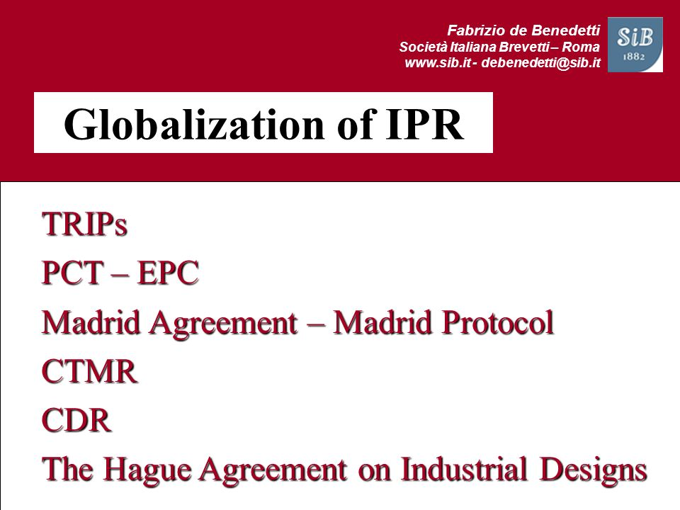 Globalization of IPR TRIPs PCT – EPC
