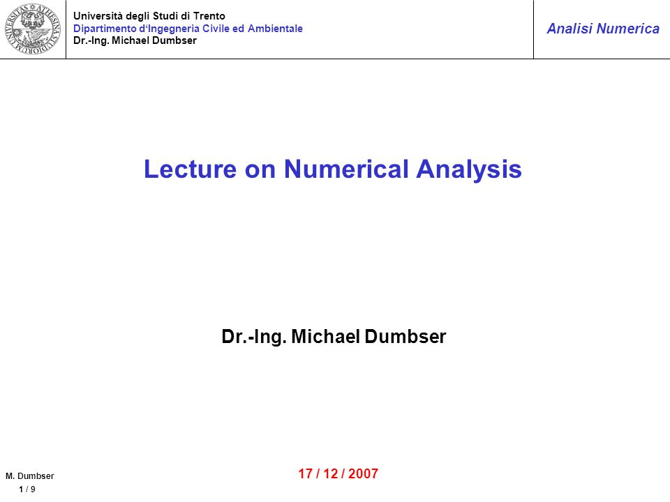 Lecture on Numerical Analysis Dr.-Ing. Michael Dumbser