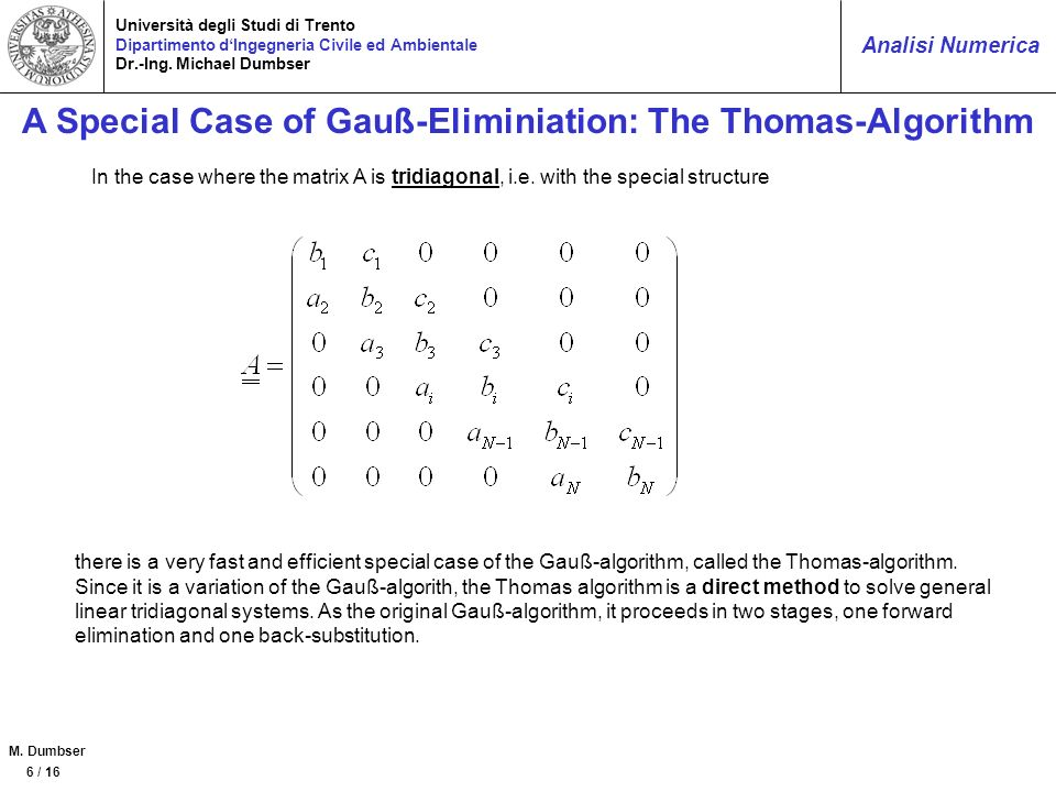 A Special Case of Gauß-Eliminiation: The Thomas-Algorithm