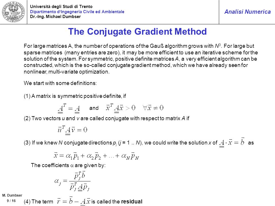 The Conjugate Gradient Method