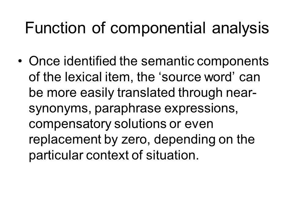 Function of componential analysis