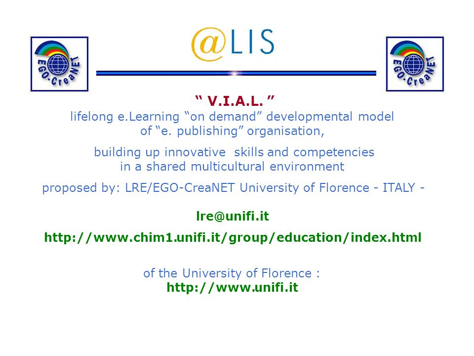 V.I.A.L. lifelong e.Learning on demand developmental model