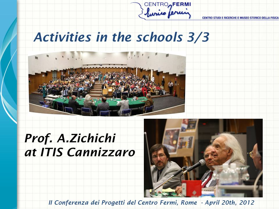 II Conferenza dei Progetti del Centro Fermi, Rome - April 20th, 2012