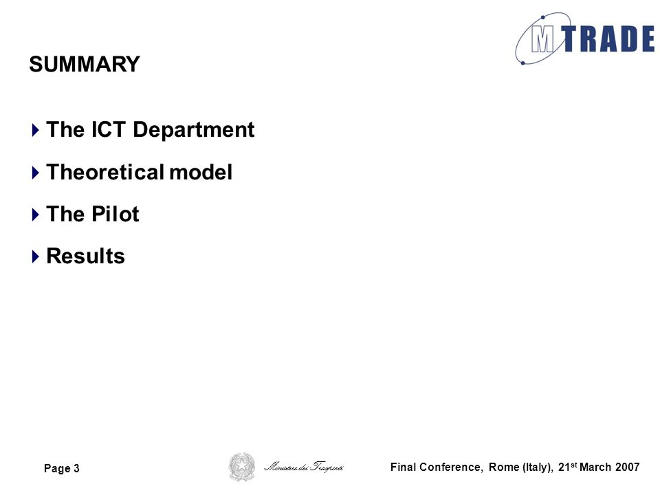 SUMMARY The ICT Department Theoretical model The Pilot Results