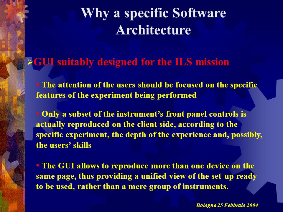 Why a specific Software Architecture