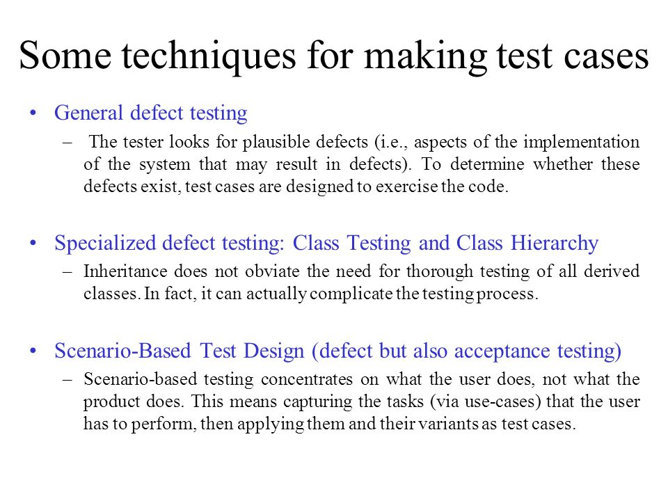 Some techniques for making test cases