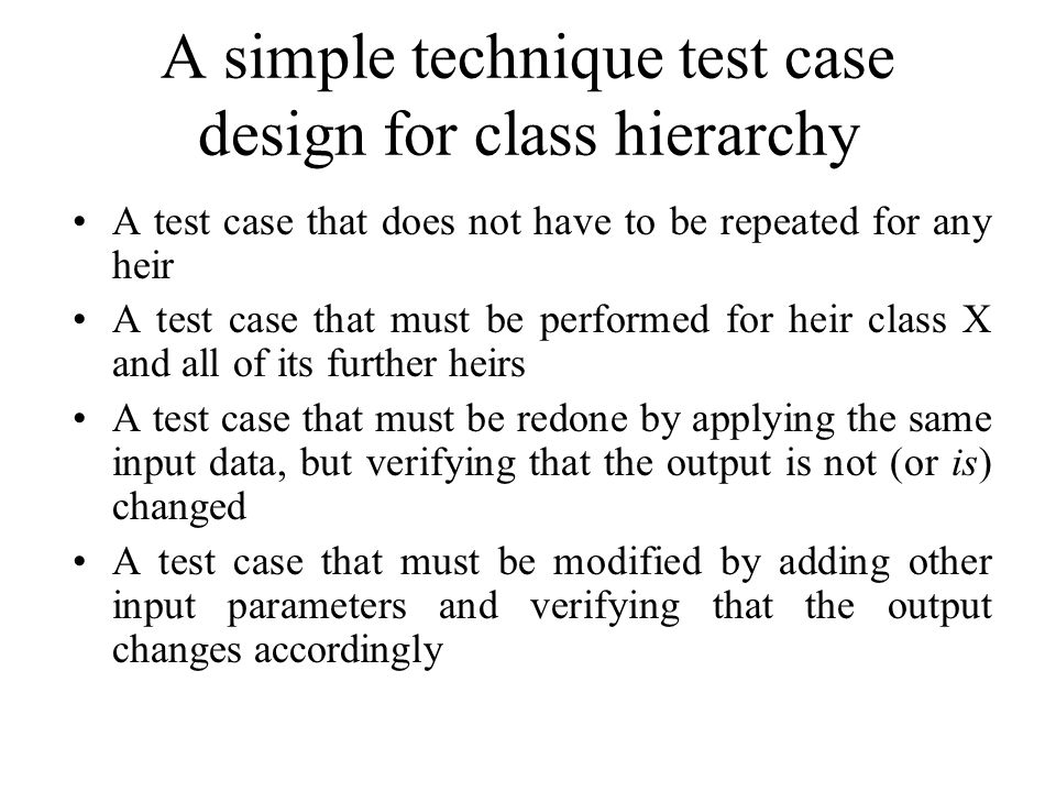 A simple technique test case design for class hierarchy