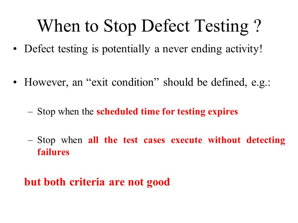 When to Stop Defect Testing