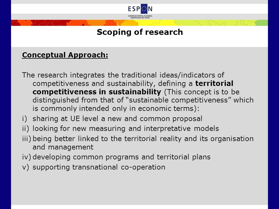 Scoping of research Conceptual Approach: