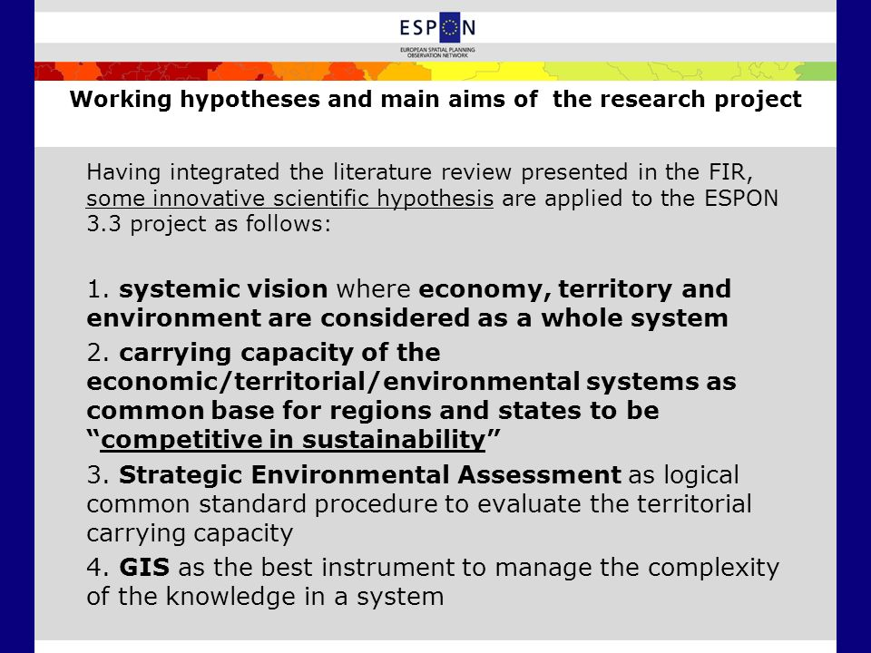 Working hypotheses and main aims of the research project