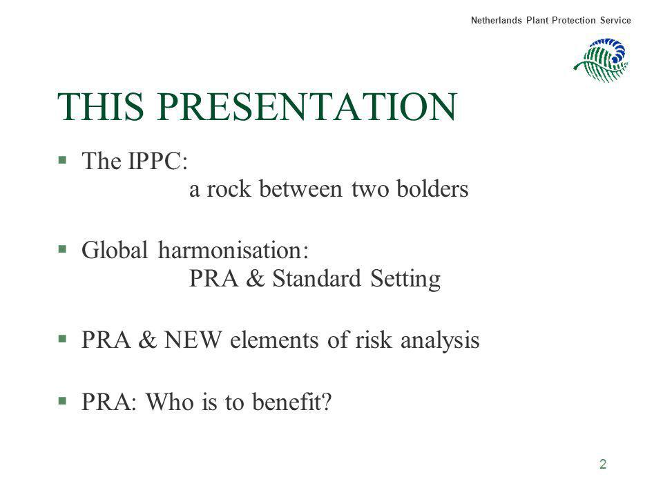 THIS PRESENTATION The IPPC: a rock between two bolders